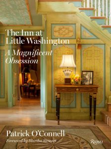 Patrick O'Connell, The Inn at Little Washington A Magnificent Obsession
